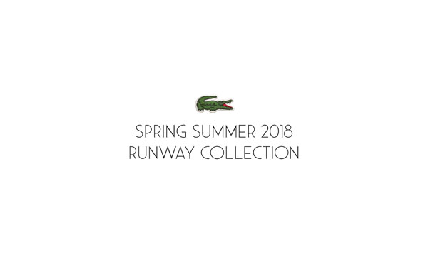 LACOSTE SS18 RUNWAY COLLECTION LOOK BOOK_Page_01